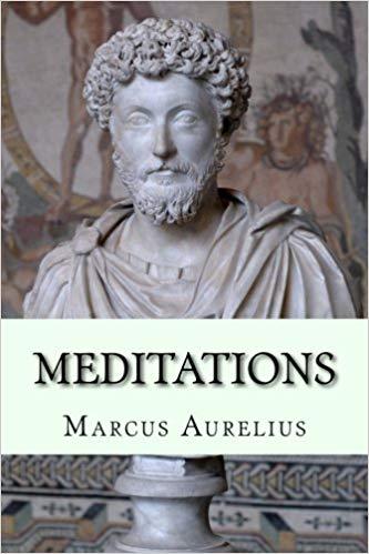 Meditations - by Markus Aurelius